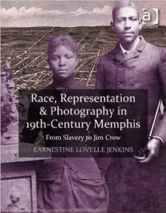 Race, Representation, and Photography in 19th Century Memphis