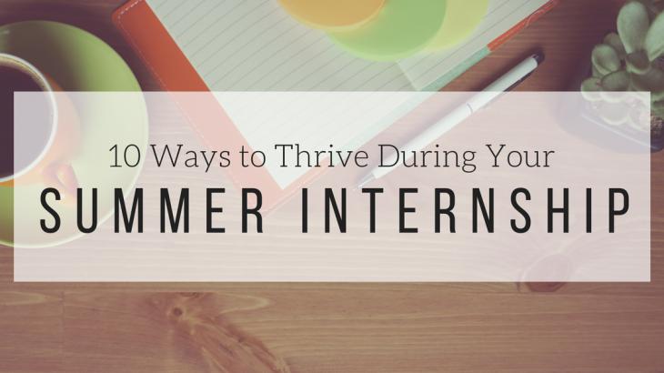 Thrive During Summer Internship