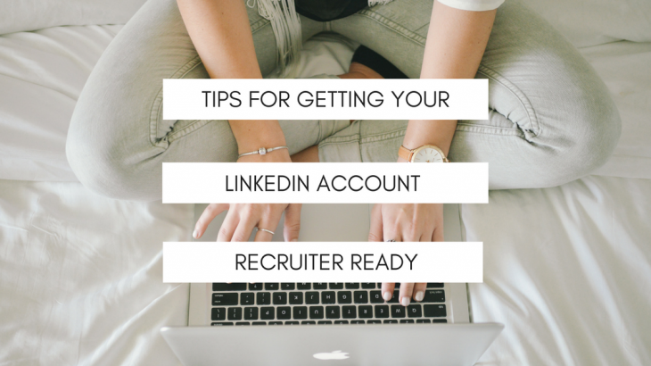 tips for getting your linkedin account recruiter ready
