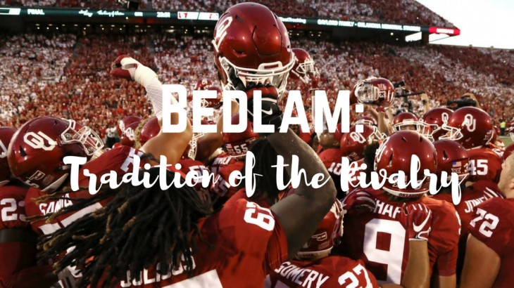 Bedlam: Tradition of the Rivalry   OU Parents