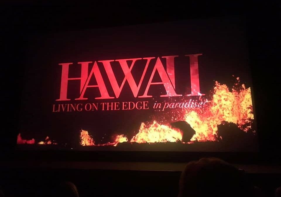 'HAWAII: LIVING ON THE EDGE IN PARADISE?' PREMIERE