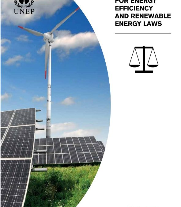 UN Environment Guide for Energy Efficiency and Renewable Energy Laws
