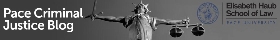 Pace Criminal Justice Blog