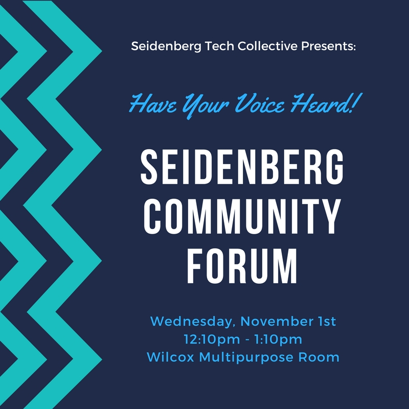 Seidenberg Tech Collective presents the Fall 17 Seidenberg Community Forum in PLV on November 1