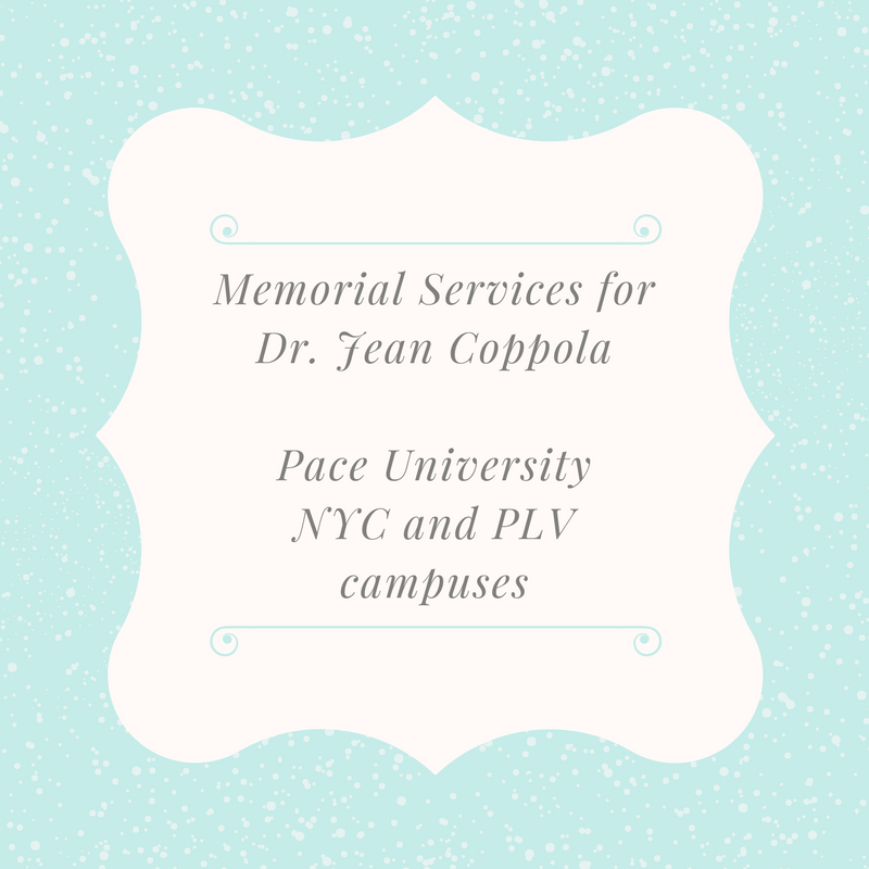 Upcoming Memorial Services for Jean Coppola at Pace University