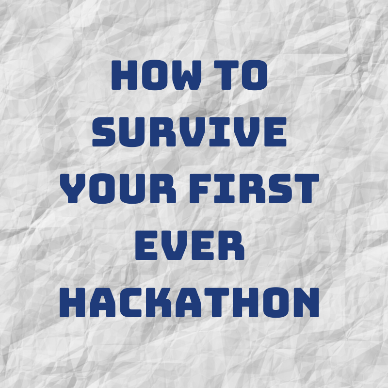 Hackathon Survival Guide