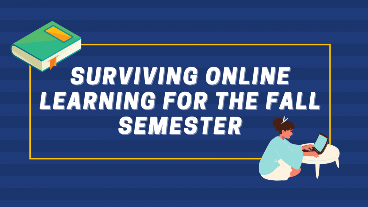 Surviving Online Learning for the Fall Semester
