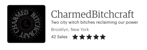 Image including shop name, number of sales, rating, and shop location for Charmed Bitchcraft.