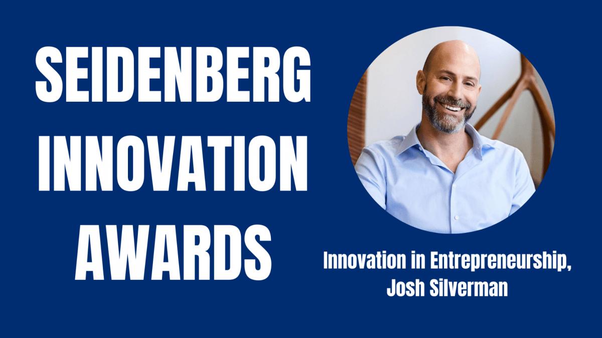 Seidenberg Innovation Awards: Innovation in Entrepreneurship Honoree