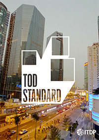 ITDP's TOD Standard: Benchmarking Against International Best Practices