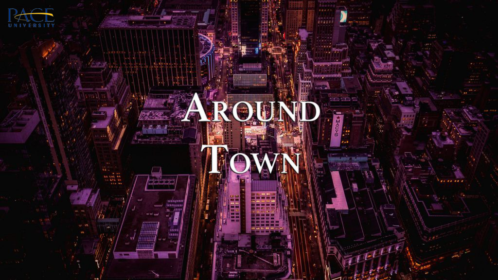 Around Town | April 10th – 16th