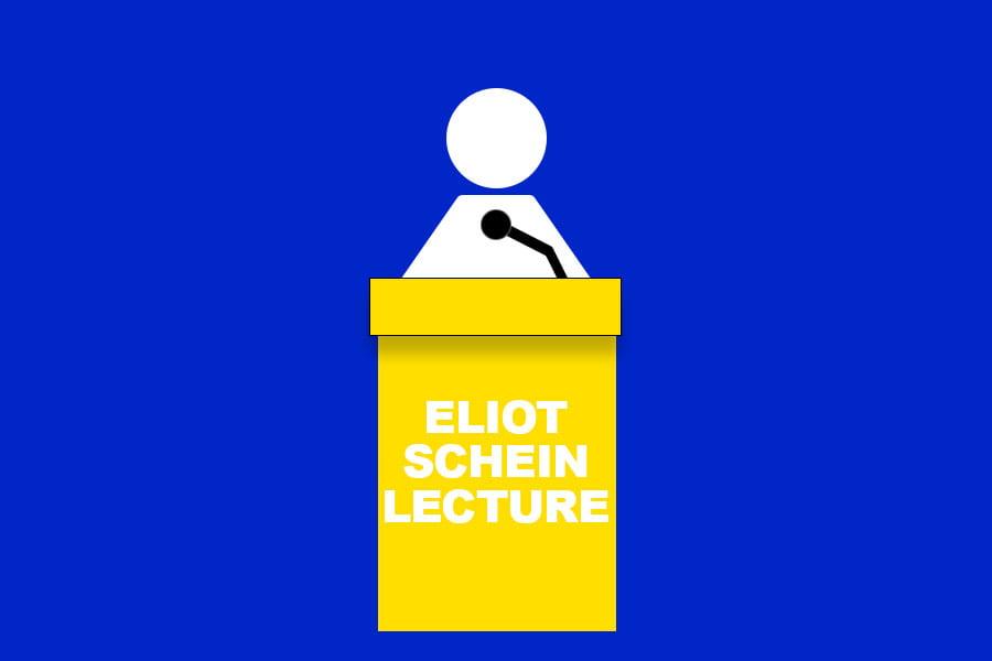 POSTPONED: Eliot Schein Lecture Spring 2020