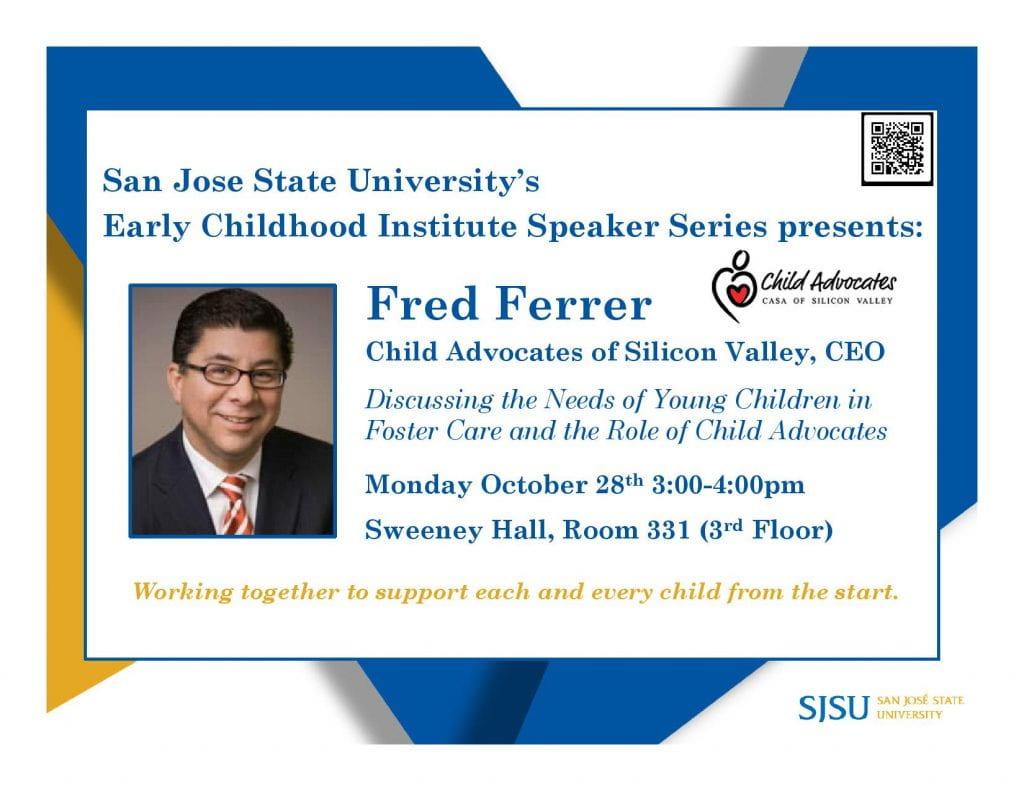 SJSU Lurie College of Education Early Childhood Institute Speaker Series Fred Ferrer
