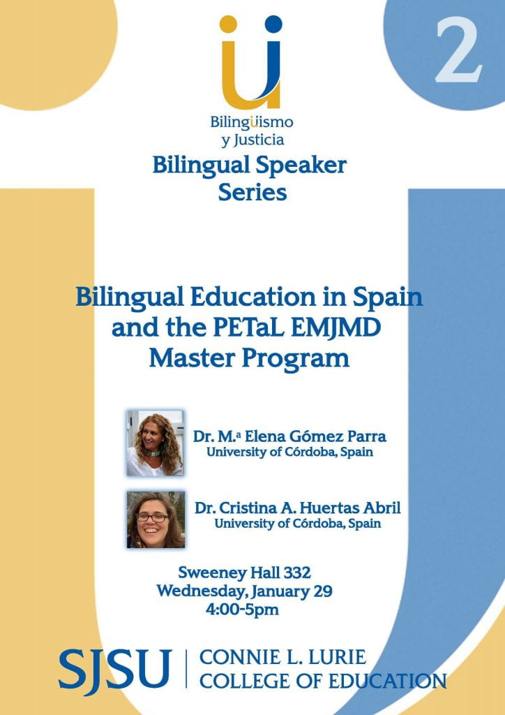 SJSU Lurie College of Education Bilingual Authorization Program Speaker Series 1