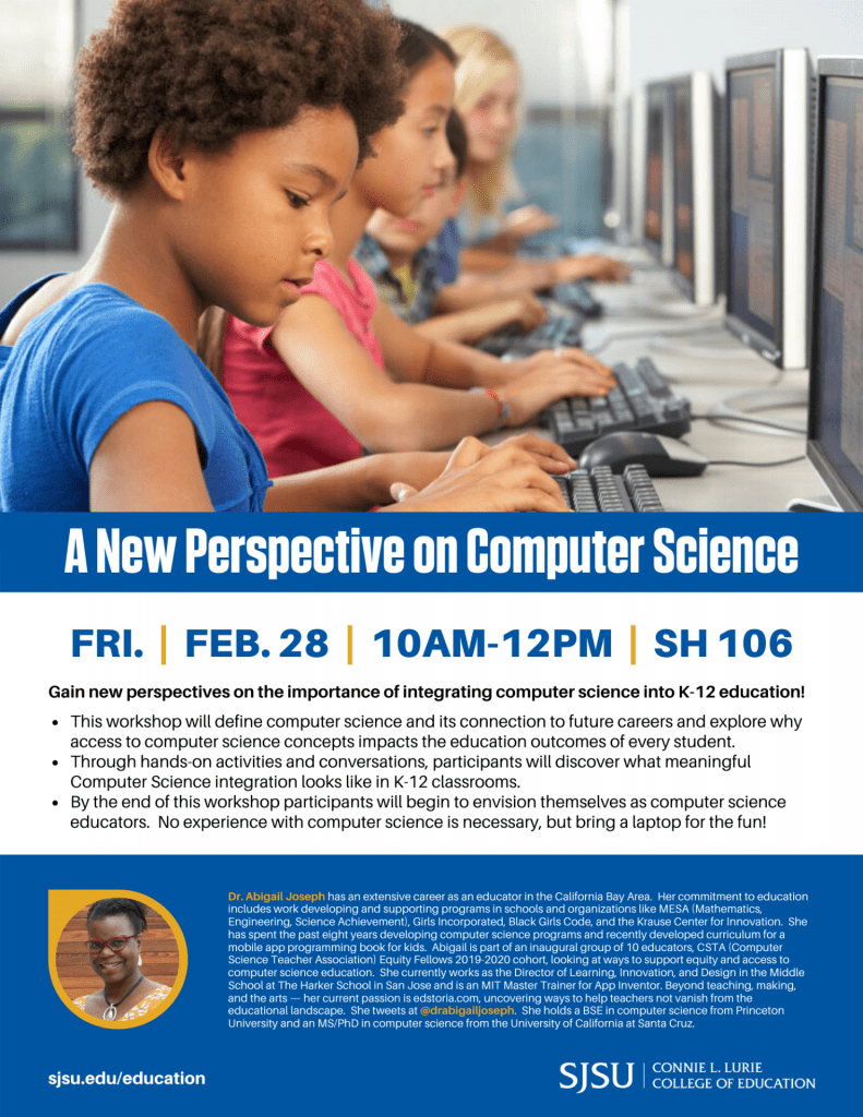 SJSU Lurie College of Education A New Perspective on Computer Science
