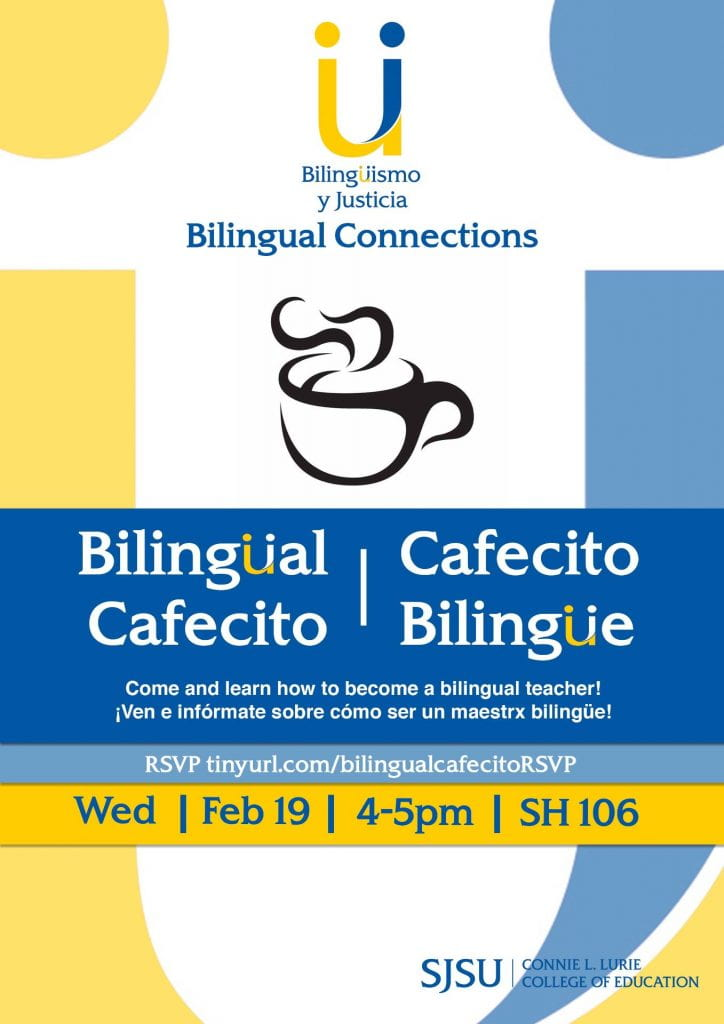 SJSU Lurie College of Education Critical Bilingual Authorization Program Bilingual Cafecito