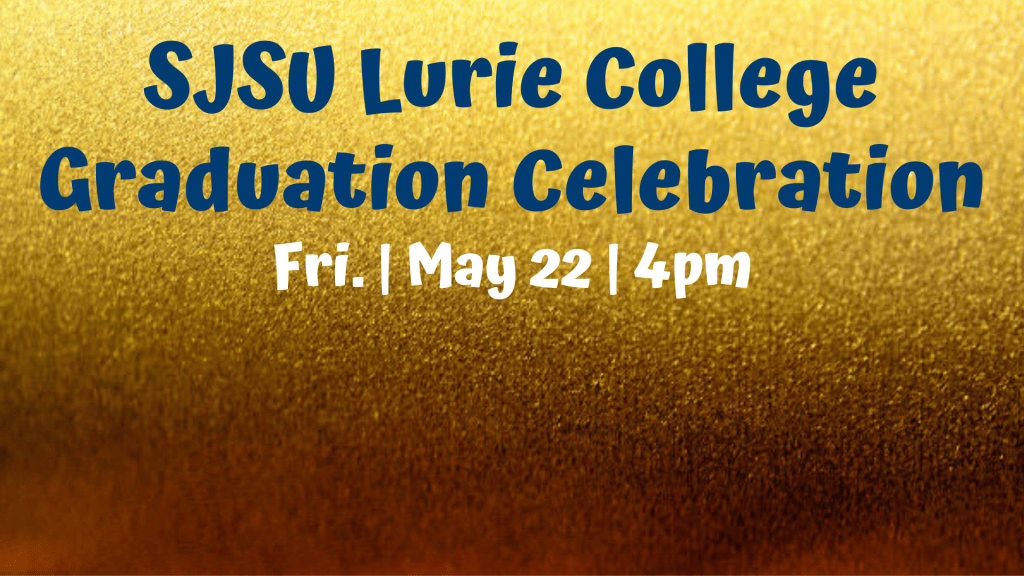 SJSU Lurie College Graduation Celebration Zoom Background