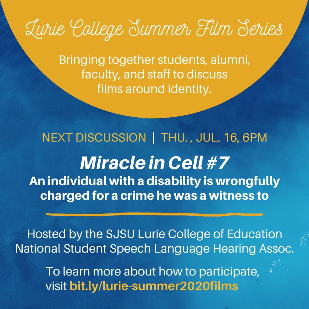 SJSU Lurie College of Education Summer Film Series - Miracle in Cell #7