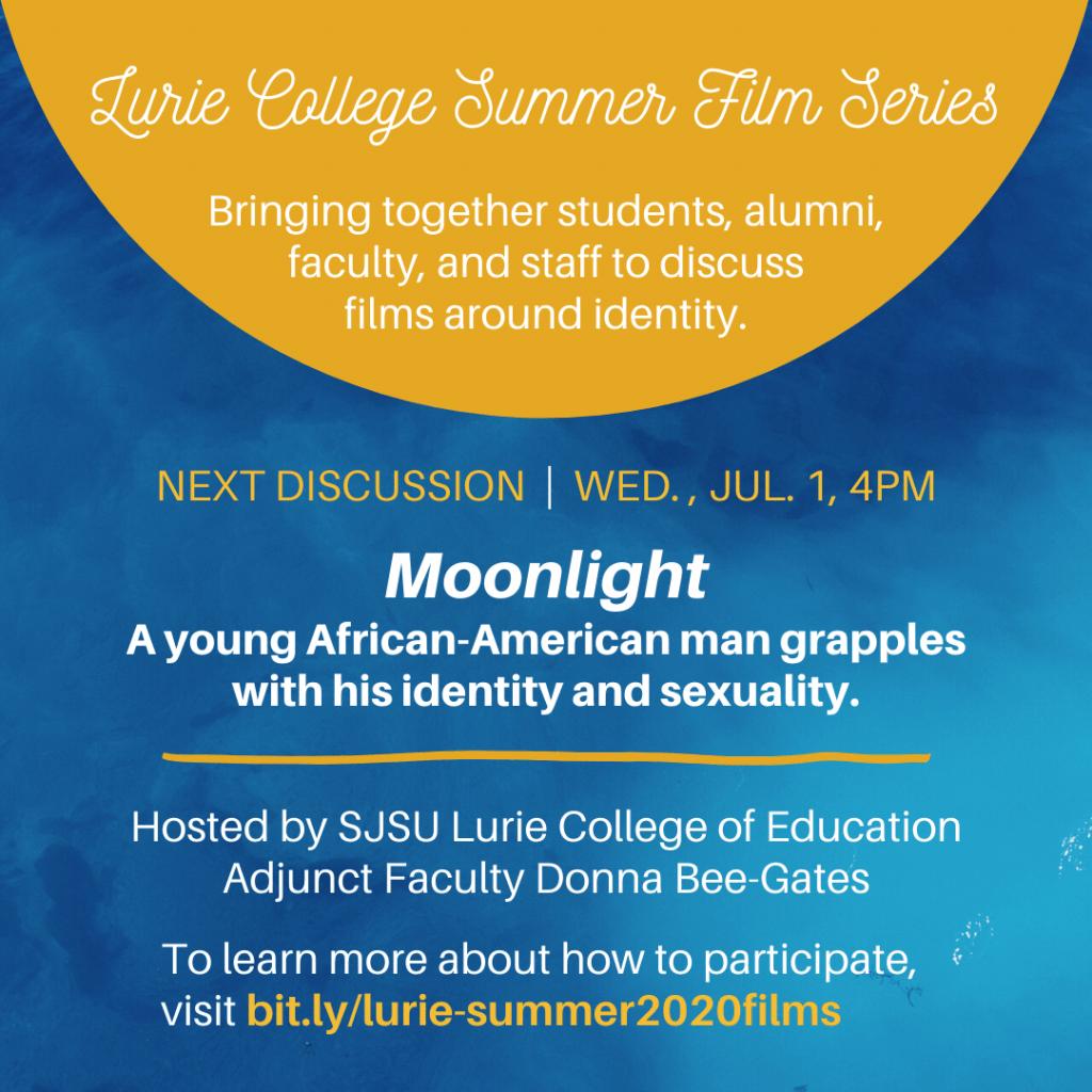 SJSU Lurie College of Education Summer Film Series - Moonlight