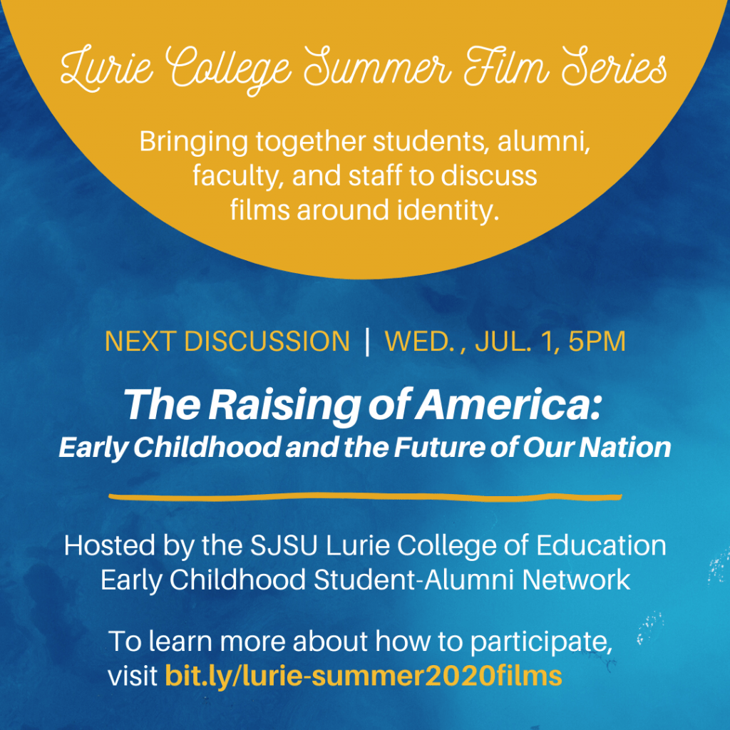 SJSU Lurie College of Education Summer Film Series - The Raising of America