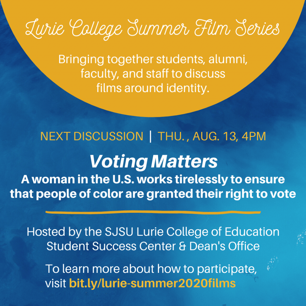 SJSU Lurie College of Education Summer Film Series - Voting Matters