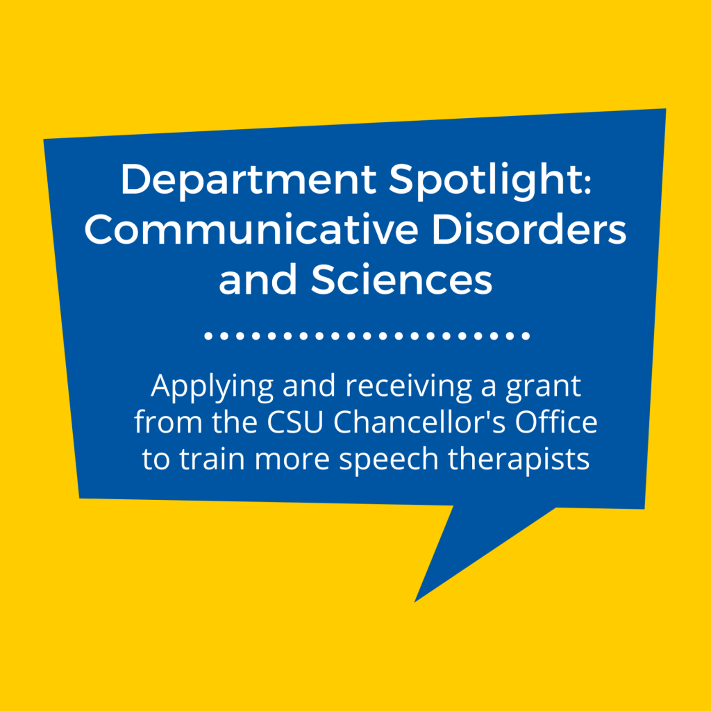 SJSU Lurie College of Education Department of Communicative Disorders and Sciences CSU Grant