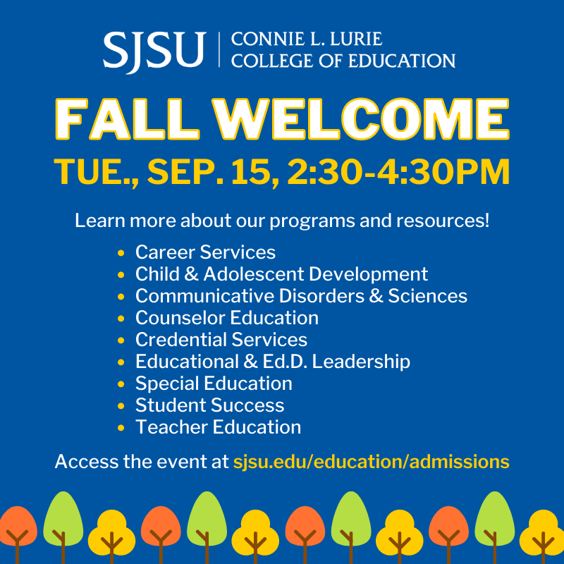 SJSU Lurie College of Education Fall 2020 Welcome Square