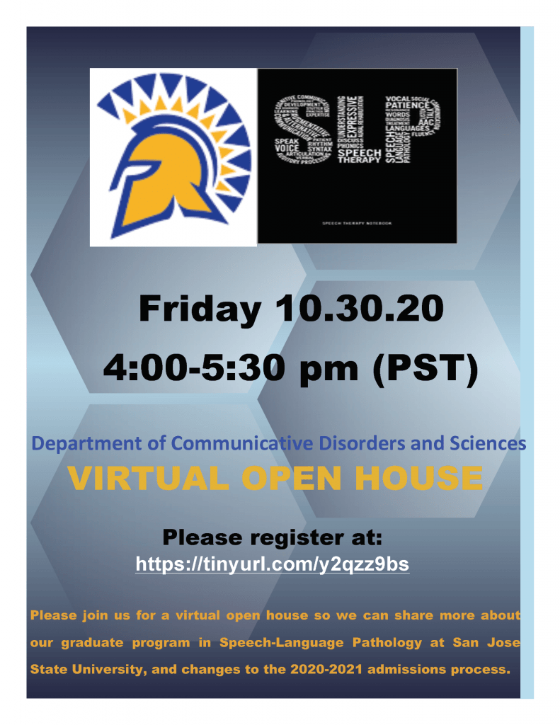 SJSU Lurie College of Education Communicative Disorders and Sciences Fall 2020 Open House