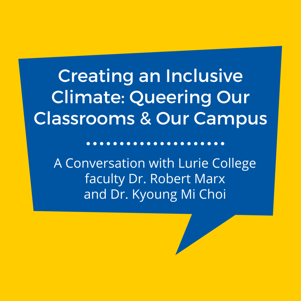 SJSU Lurie College of Education Faculty Robert Marx Kyoung Mi Choi Queering Our Classrooms and Campus