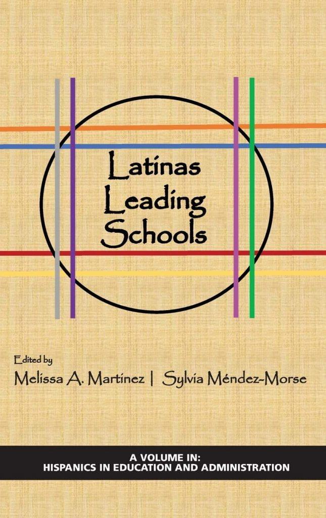 Latinas Leading Schools Book