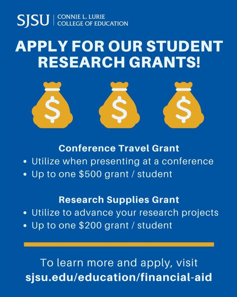 SJSU Lurie College of Education 2021-2022 Student Research Grants