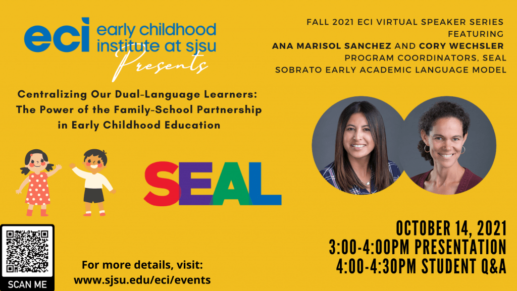 SJSU Early Childhood Institute ECI Speaker Series Fall 2021 SEAL