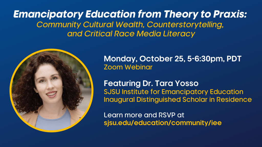 SJSU Lurie College of Education Institute for Emancipatory Education from Theory to Praxis Webinar