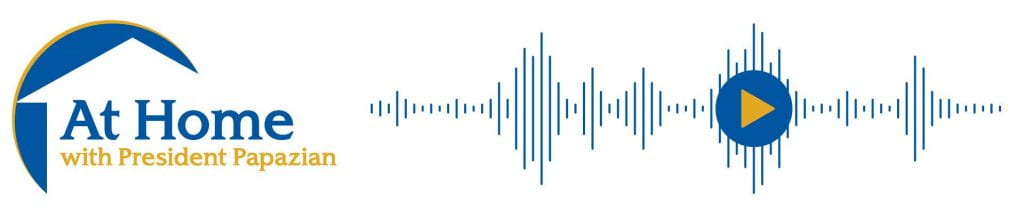 At Home with President Papazian sound wave graphic