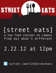 Flyer of the Street Eats event on 2/22 displaying their logo and twitter name.