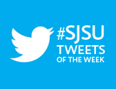 "Twitter bird with text ""#SJSU Tweets of the Week"""