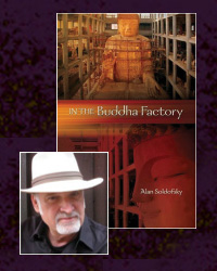 In the Buddha Factory by Alan Soldofsky