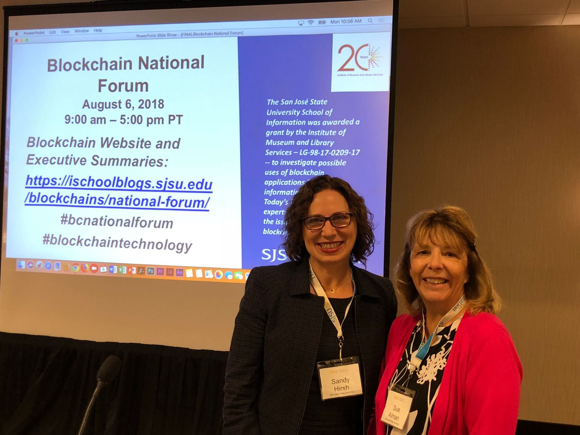 Dr. Sandy Hirsh, left, and Dr. Sue Alman, presented their research at the National Blockchain Forum in August 2018.