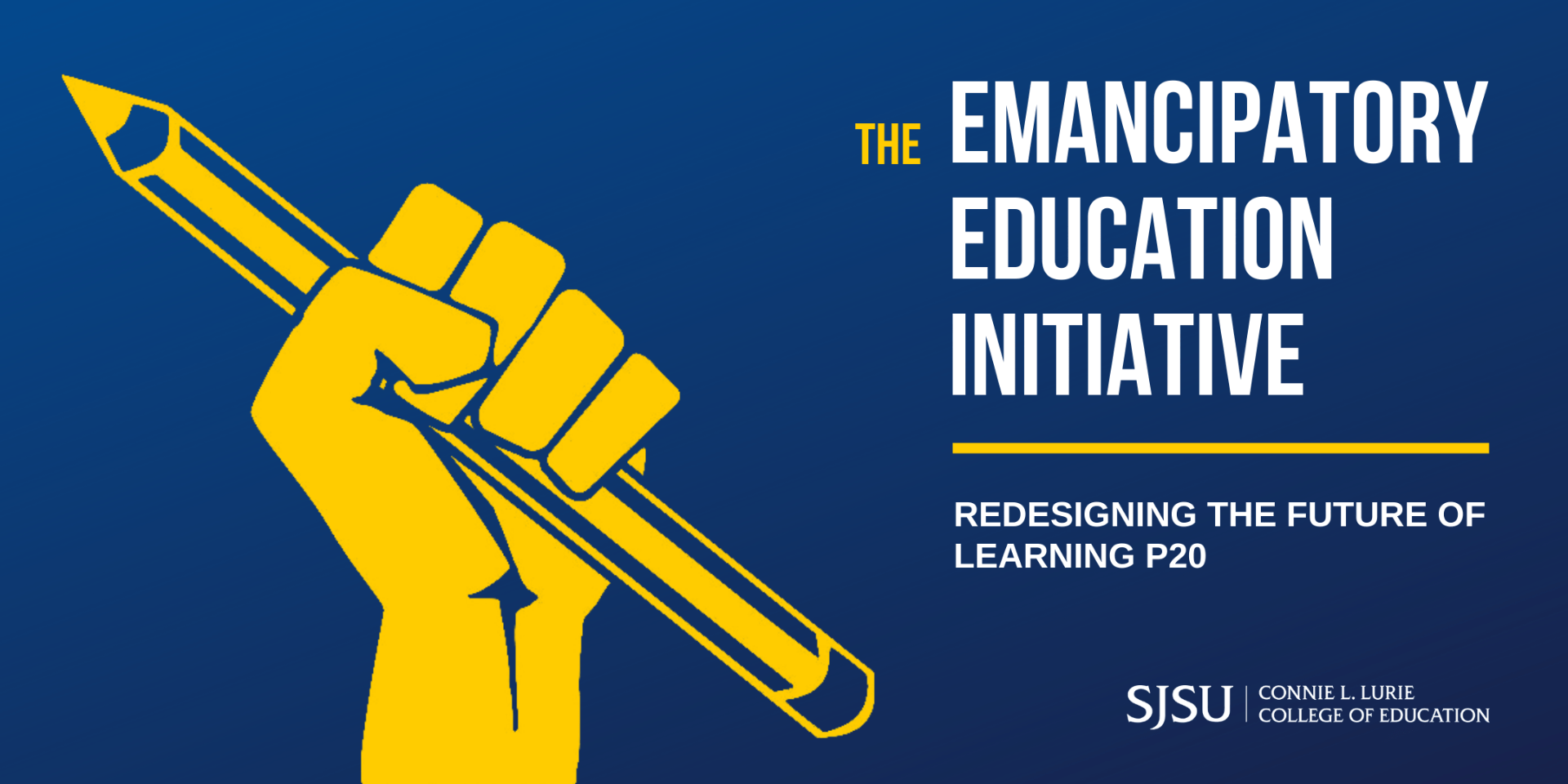 The Emancipatory Education Initiative: Redesigning the Future of Learning P20 with a gold upright fist clenching a pencil.