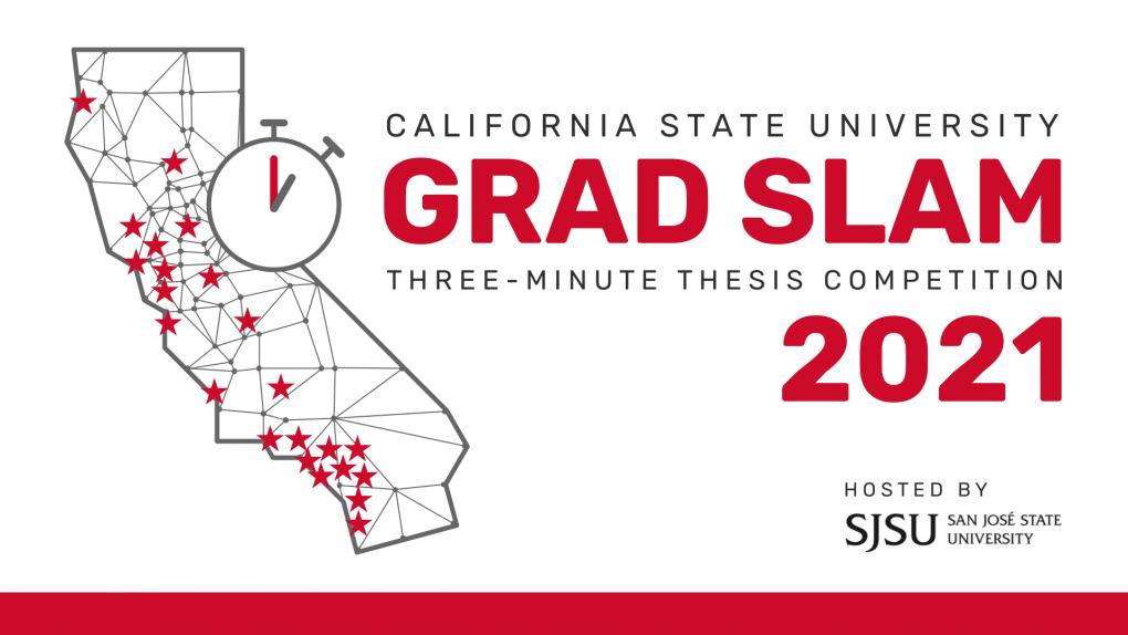 California State University Grad Slam 2021