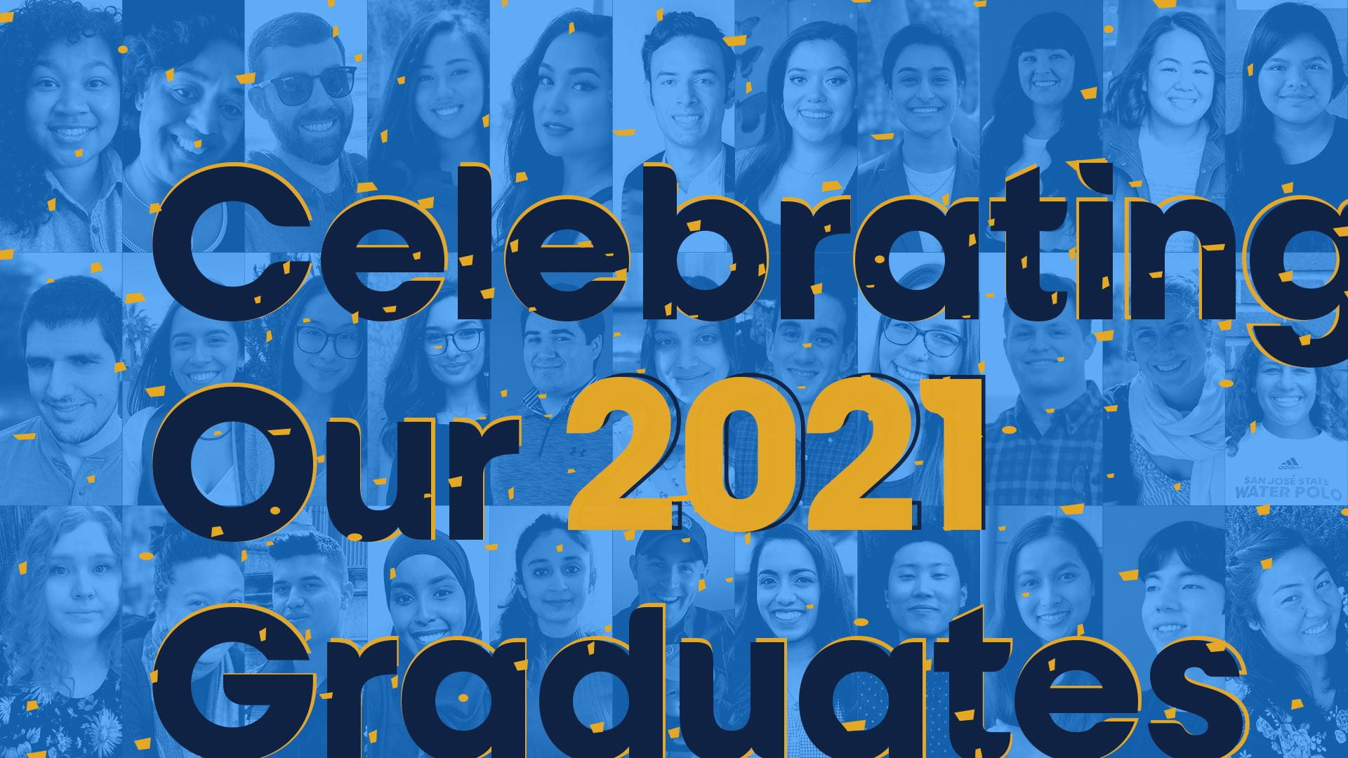 Celebrating our 2021 Graduates with portraits of grads in the background.