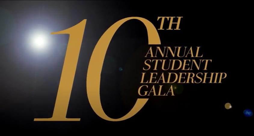 10th Annual Student Leadership Gala.