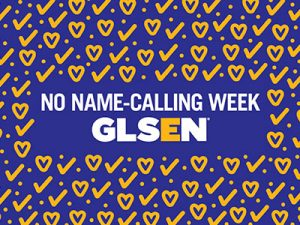 No Name-Calling Week GLSEN text banner with hearts and checks