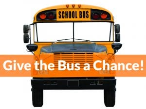 Front image of school bus with Give the Bus a Chance in text