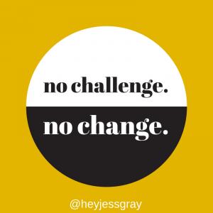 no-challenge-no-change
