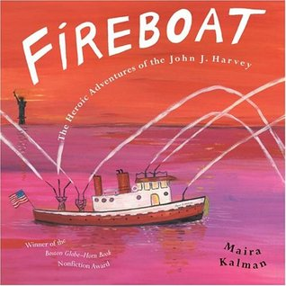 "Book cover of ""Fireboat: The Heroic Adventures of the John J. Harvey"""