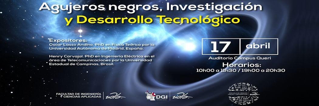 Agujeros negros, Investigación y Desarrollo tecnológico
