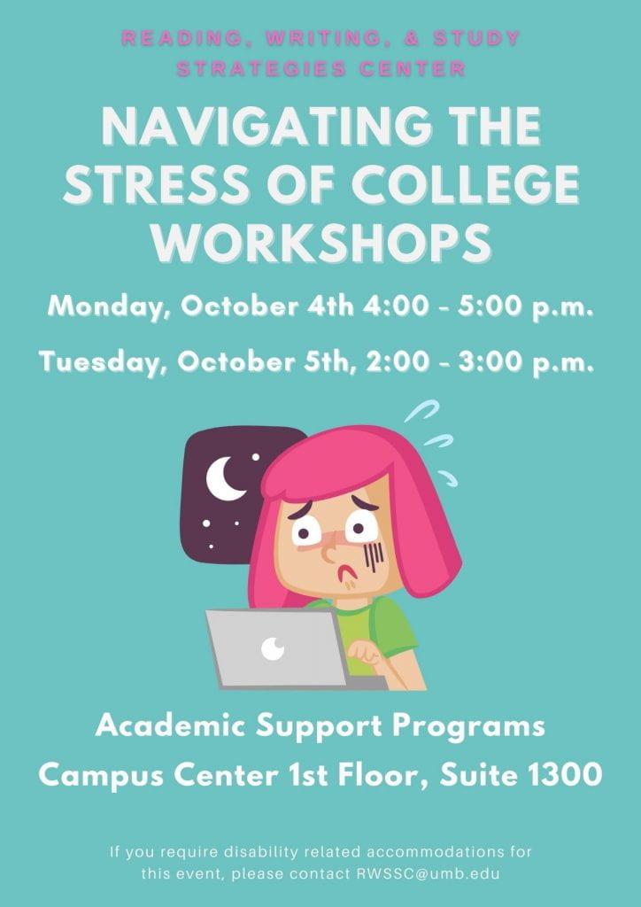 Flyer for Navigating Academic Stress Workshops
