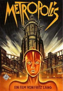 """Metropolis promotional poster - depicts robot woman in from of skyscrapers, with the word METROPOLIS overhead and """"ein film von Fritz Land"""" at the bottom"""
