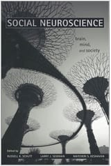 Social Neuroscience: Brain, Mind and Society